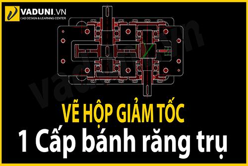Huong-dan-ve-hop-giam-toc-1-cap-banh-rang-tru