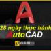 28-ngay-thuc-hanh-AutoCAD-cung-chuyen-gia