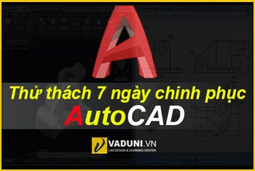 thu-thach-7-ngay-chinh-phuc-autocad